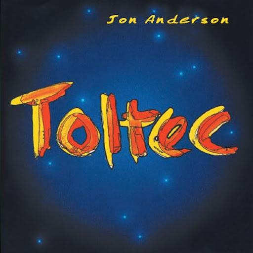 Jon Anderson альбом Toltec