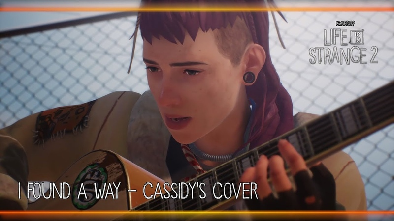 I Found a Way - Cassidy's Cover [Life is Strange 2]
