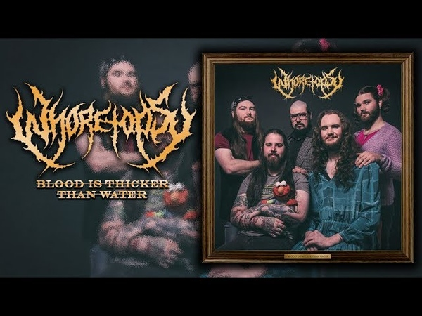 WHORETOPSY - Blood Is Thicker Than Water (Full Album-2016)