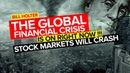 BILL HOLTER THE GLOBAL FINANCIAL CRISIS IS ON RIGHT NOW STOCK MARKETS WILL CRASH