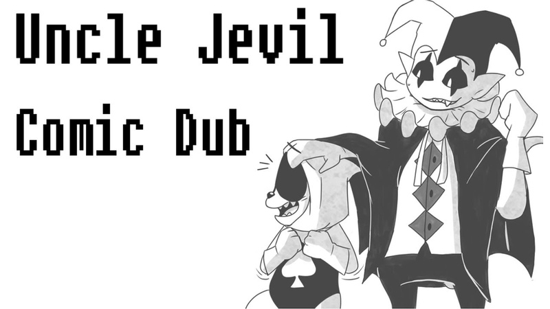 Uncle Jevil Deltarune Comic Dub