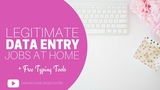 Legitimate Data Entry Online Work@Home Jobs + Free Typing Tools
