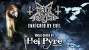 Dark Funeral - Enriched by Evil (vocal cover by Hel Pyre)
