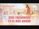 La mejor música cristiana Dios encarnado es el más amado