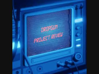 Dropgun - Drought [Project Review]