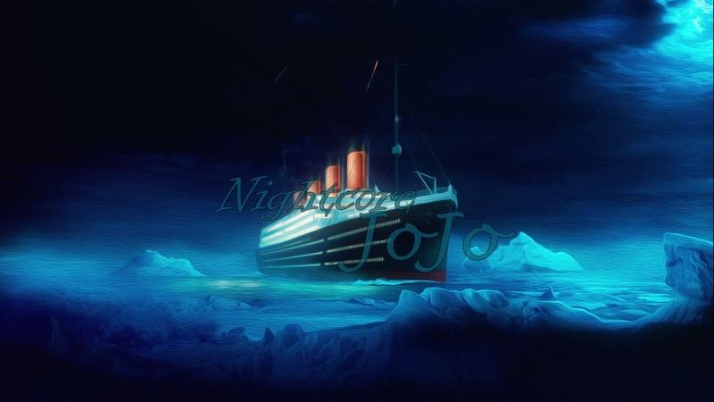 Nightcore -Titanic Theme (Tunnel Allstars Remix)