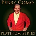 Perry Como альбом Perry Como - Platinum Series