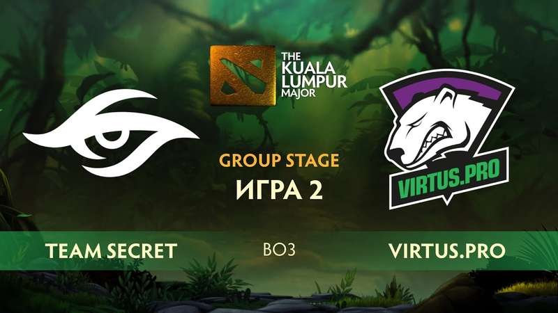 Team Secret vs Virtus.pro - Game 2, Winner Bracket Finals - The Kuala Lumpur Major 2018