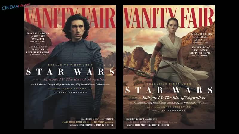 Звёздные Войны Скайуокер. Восход Star Wars Episode 9 The Rise of Skywalker - On Set Exclusive Vanity Fair (рус.субтитры)