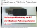 Spionage Werkzeug an PC der Berliner Polizei gefunden Quelle Barbara Rossi