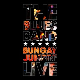 The Blues Band альбом Bungay Jumpin' Live