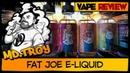 Жидкость Fat Joe e-liquid | Россия в стекле