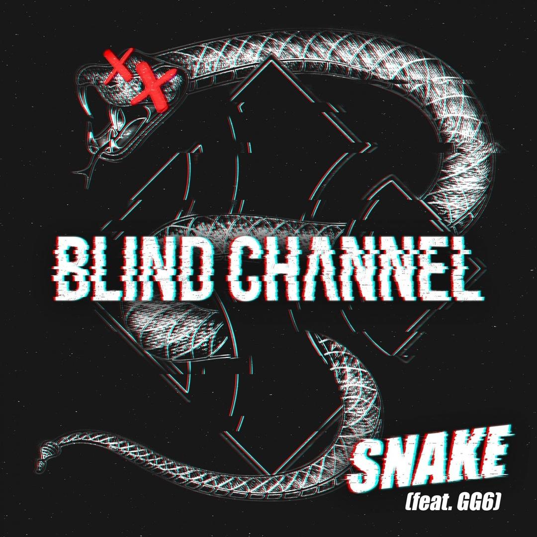 Blind Channel - Snake (Single)