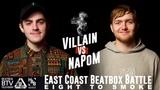 Villain vs NaPoM East Coast 8 to Smoke 2K18