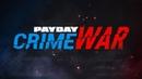 PAYDAY Crime War - Геймплей Трейлер