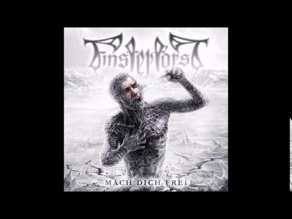 Finsterforst - Mach Dich Frei |Full Album|