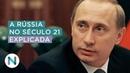 O poder da Rússia pós-União Soviética. E a hegemonia de Putin