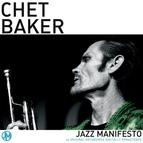 Chet Baker альбом Jazz Manifesto - Chet Baker