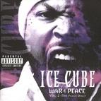 Ice Cube альбом War & Peace Vol. 2 (The Peace Disc)