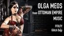 OLGA MEOS Ottoman Empire Music / First