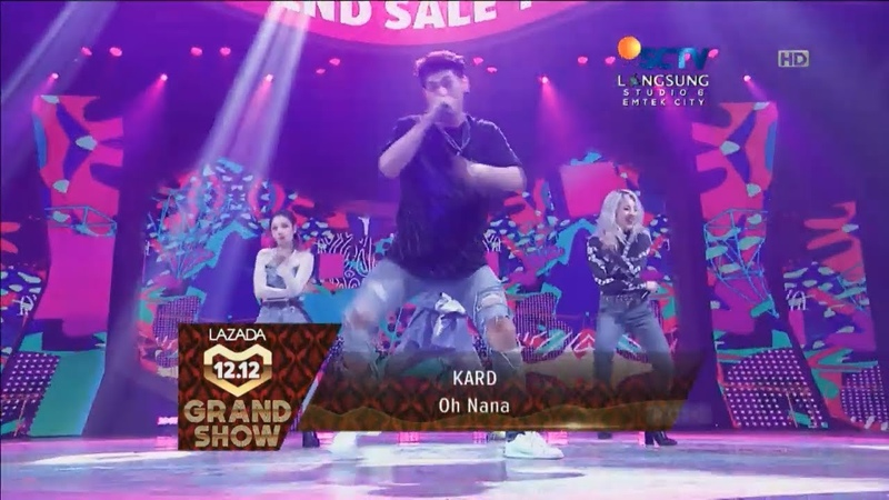 KARD - Oh Nana Live Lazada Indonesia 12.12 Grand Show HD 720p