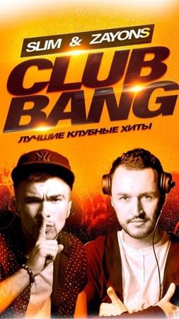 Slim Zayons - Club Bang Mix