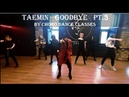 TAEMIN - Goodbye Pt 3 by Choro Dance Classes