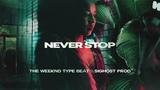 NEVER STOP The Weeknd x 6lack Type Beat 2019 New Instru Rnb Trap Rap Instrumental Beats