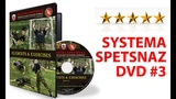 Russian Martial Arts Systema Spetsnaz DVD #3 - Elements and Exercises