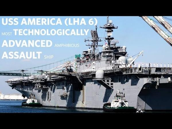 USS America (LHA-6) The America Class Amphibious Assault Ships | Landing Helicopter Assault 2018