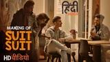 Making Of Suit Suit Video Song | Hindi Medium | Irrfan Khan & Saba Qamar | Guru Randhawa | Arjun