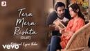 Tera Mera Rishta - Official Lyric Video   Tanishk Bagchi   K.K. Shreya Ghoshal  Jalebi