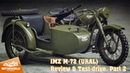 1945, IMZ M-72 Ural. Review test-drive, part 2. Motorworld by V. Sheyanov classic bike museum