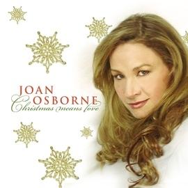 Joan Osborne альбом Christmas Means Love