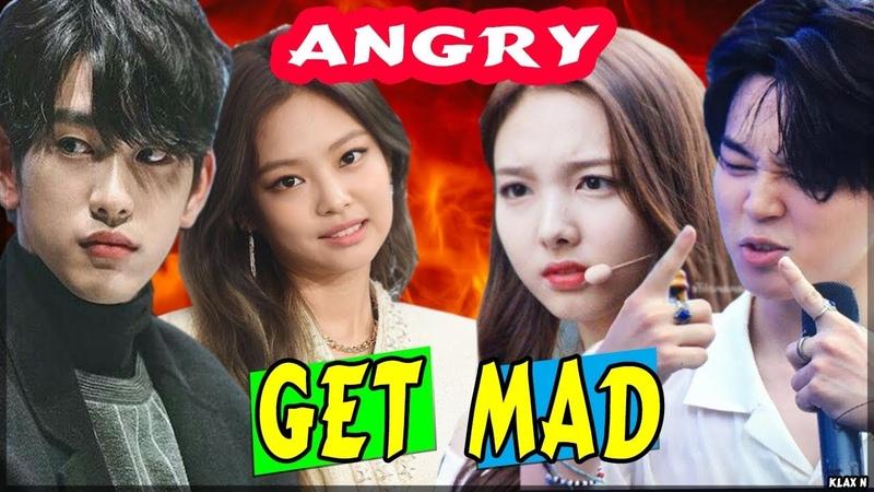 KPOP IDOLS GET MAD/ REAL ANGRY
