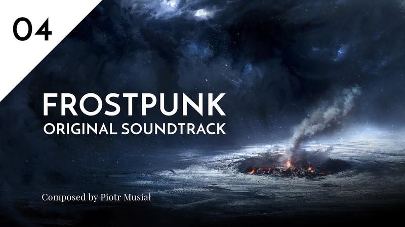 04. Streets Of New London - Frostpunk Original Soundtrack
