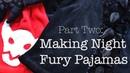 Making Night Fury/Toothless Pajamas : Vlog : Part Two