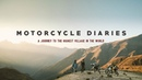 Motorcycle Diaries - A journey to the Highest Village in the World