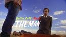 Better Call Saul || THE MAN