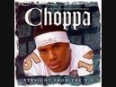 Choppa Ft Mater P Choppa Style