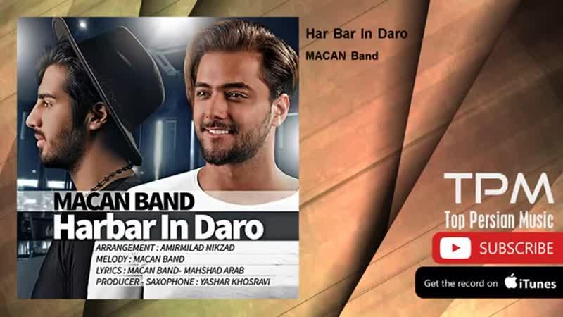 MACAN Band Har Bar In Daro 360P mp4