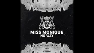 Miss Monique  - No Way (Original Mix) [Dear Deer Black]