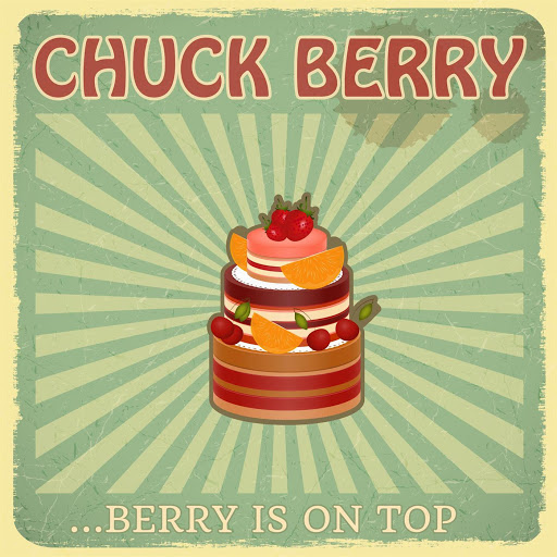 Chuck Berry альбом Berry Is On Top