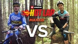 Sam Hill VS Remi Gauvin - Pinkbike Hot Lap