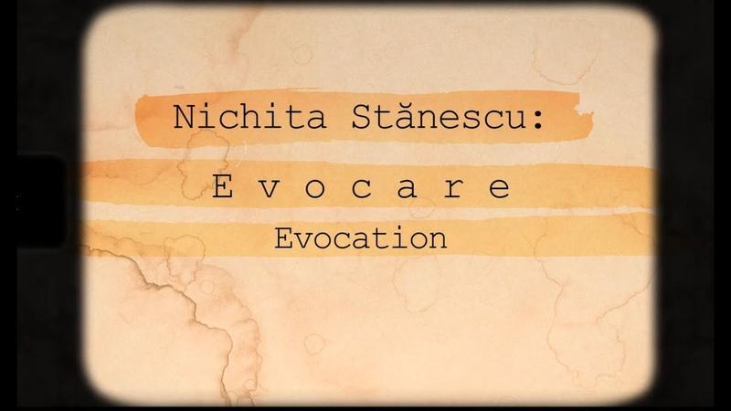 Nichita Stănescu Evocare Evocation