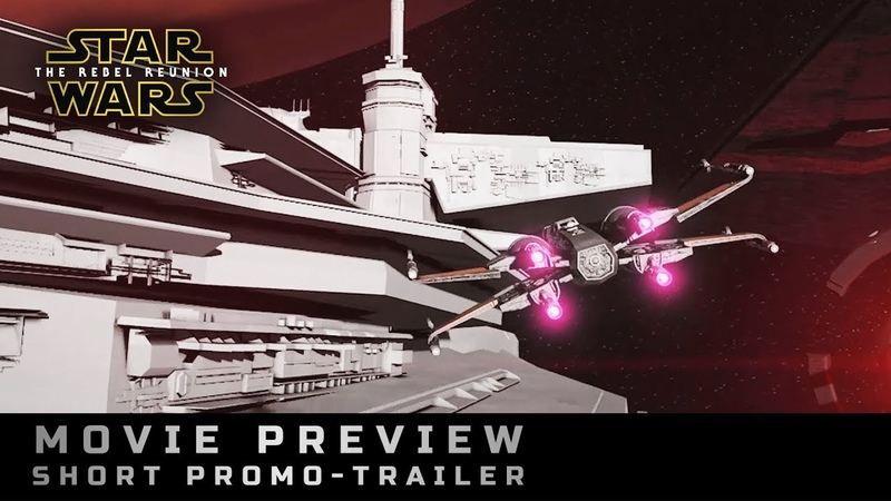 «Star Wars: The Rebel Reunion» Movie Preview (short promo-trailer)