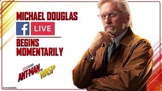 Ant-Man and The Wasp | Facebook Live with Michael Douglas