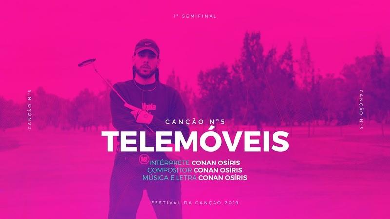 Canção nº 5 - Conan Osíris - Telemóveis - 1ª Semifinal | Festival da Canção 2019