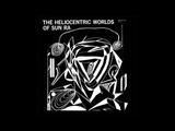 Sun Ra - Heliocentric Worlds Volumes 1, 2 &amp 3 full albums 1965