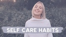 5 Self Care Habits that have Changed my Life